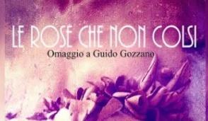 Gli appuntamenti del fine settimana per celebrare il poeta Guido Gozzano