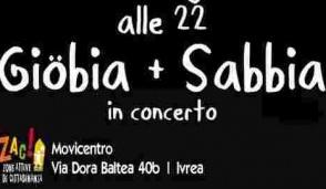 Sabato sera Giobia + Sabbia in concerto allo Zac