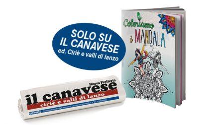 Coloriamo i MANDALA, Il Canavese-ed. Ciriè in edicola questa settimana ti regala un originale anti-stress